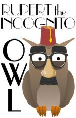 Short Story - Rupert the Incognito Owl