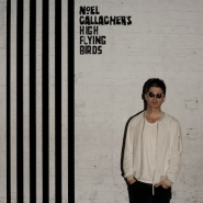 Album review: Noel Gallagher's High Flying Birds - Chasing Yesterday