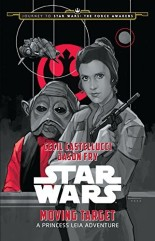 "Book review: ""Star Wars - Moving Target"" - Cecil Castellucci and Jason Fry"